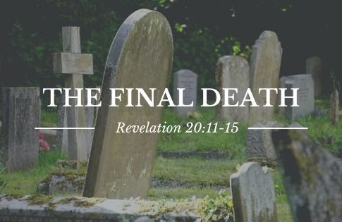 February 9th, 2020 AM Service: Final Death