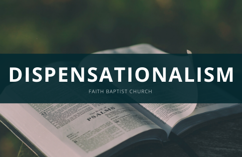 Dispensationalism #1 AM Service 3/1/2020